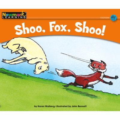 Shoo, Fox, Shoo! 9781607190097