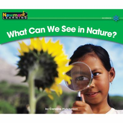 What Can We See in Nature? 9781607190288