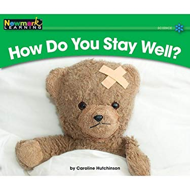 How Do You Stay Well? 9781607190356