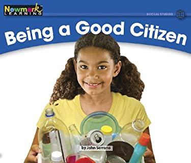 Being a Good Citizen 9781607193180