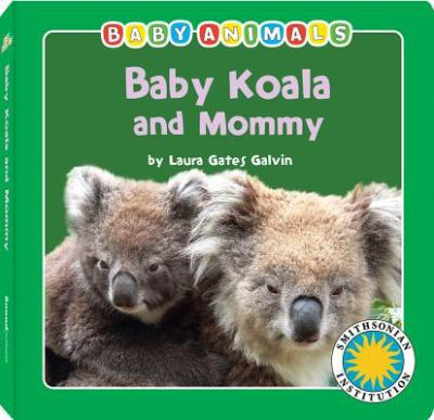 Baby Koala and Mommy 9781607274315