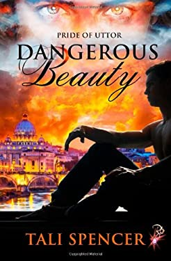 Dangerous Beauty (Pride of Uttor) (Volume 2)