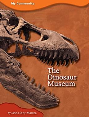 The Dinosaur Museum 9781607530237