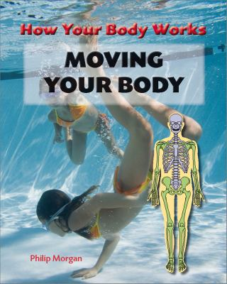 Moving Your Body 9781607530541