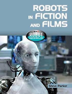 Robots in Fiction and Films 9781607530732