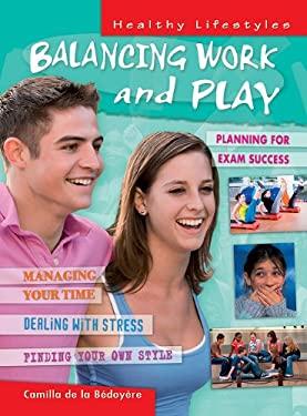 Balancing Work and Play 9781607530831