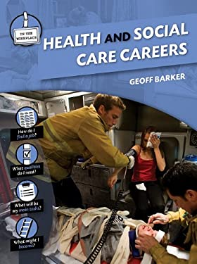 Health and Social Care Careers 9781607530916