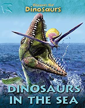 Dinosaurs in the Sea 9781607531074