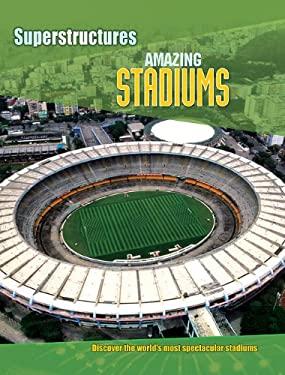 Amazing Stadiums 9781607531319