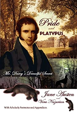 Pride and Platypus: Mr. Darcy's Dreadful Secret 9781607620785