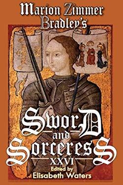 Marion Zimmer Bradley's Sword and Sorceress XXVI