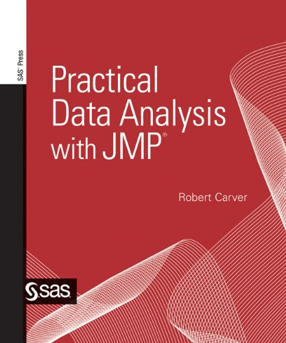 Practical Data Analysis with Jmp 9781607644750
