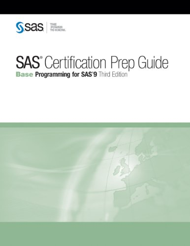 SAS Certification Prep Guide: Base Programming for SAS 9 9781607649243