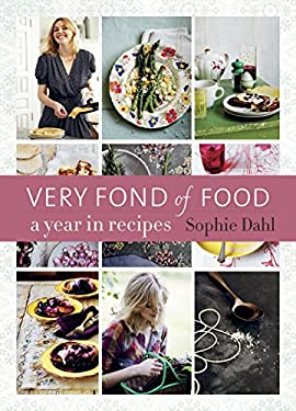 Very Fond of Food: A Year in Recipes 9781607741787