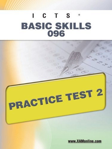 Icts Basic Skills 096 Practice Test 2 9781607872009
