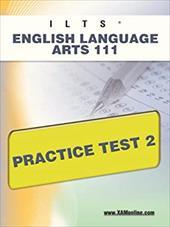 Icts English Language Arts 111 Practice Test 2