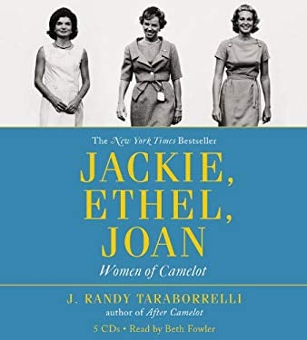 Jackie, Ethel, Joan: Women of Camelot 9781607882510