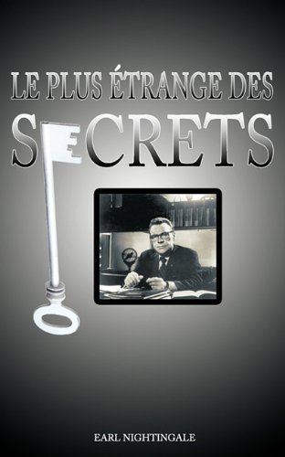 Le Plus Etrange Des Secrets / The Strangest Secret 9781607962700