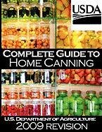 Complete Guide to Home Canning and Preserving (2009 Revision) 9781607962816