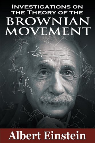 Investigations on the Theory of the Brownian Movement 9781607962854