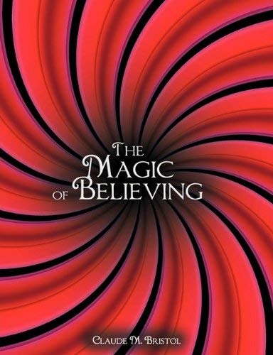 The Magic of Believing 9781607963493