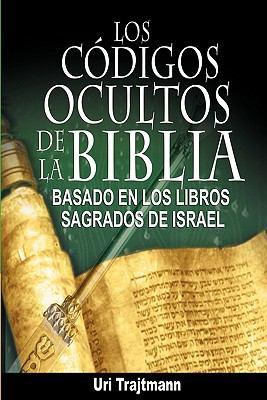 Los Codigos Ocultos de La Biblia 9781607963554