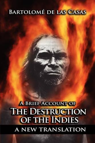 A Brief Account of the Destruction of the Indies 9781607963714