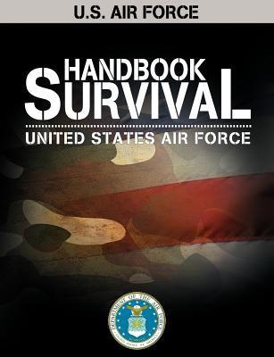 U.S. Air Force Survival Handbook 9781607964032