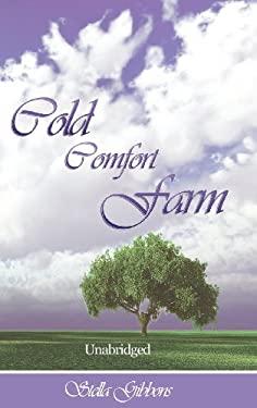 Cold Comfort Farm (Unabridged) 9781607964131