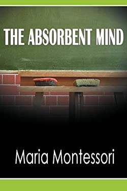 The Absorbent Mind 9781607964858