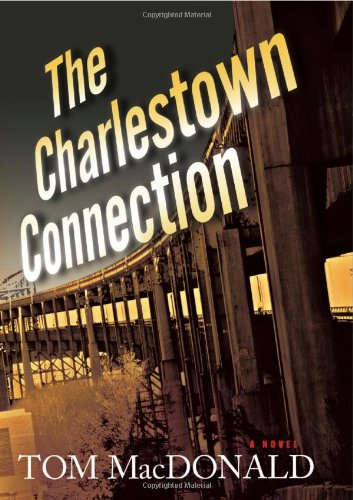 The Charlestown Connection 9781608090242