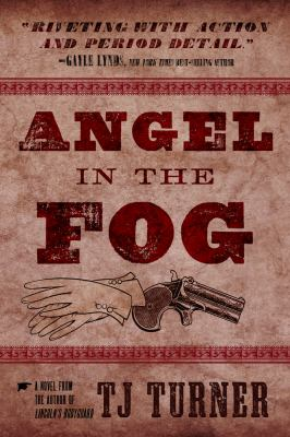 Angel in the Fog (Lincoln's Bodyguard Series)