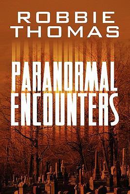 Paranormal Encounters 9781608135998