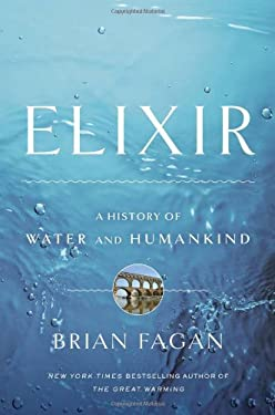 Elixir: A History of Water and Humankind 9781608190034