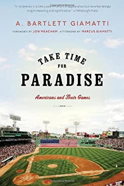 Take Time for Paradise: Americans and Their Games 9781608192243