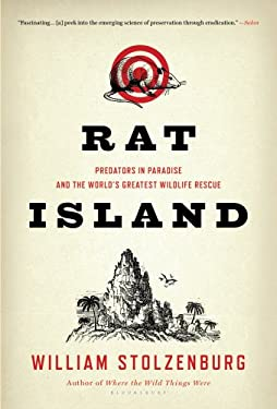 Rat Island: Predators in Paradise and the World's Greatest Wildlife Rescue 9781608193325