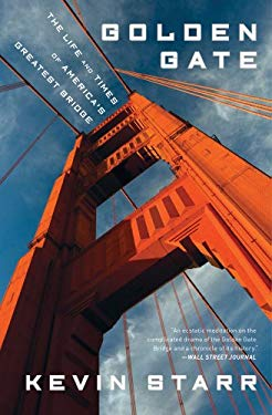Golden Gate: The Life and Times of America's Greatest Bridge 9781608193998