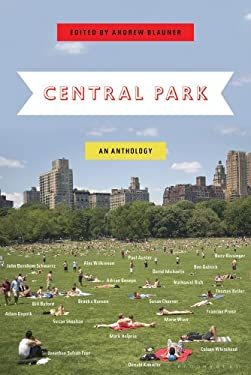 Central Park: An Anthology 9781608196005