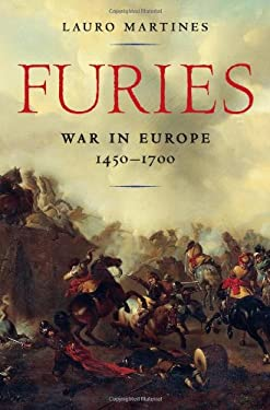 Furies: War in Europe, 1450 1700 9781608196098