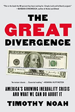 The Great Divergence: America's Growing Income Inequality 9781608196357
