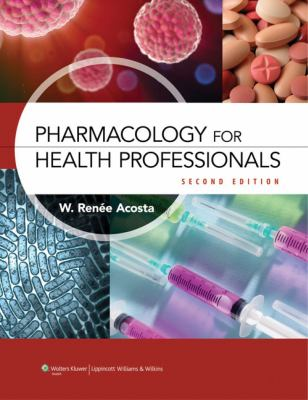 Pharmacology for Health Professionals 9781608315758