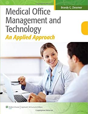 Medical Office Management and Technology 9781608317424