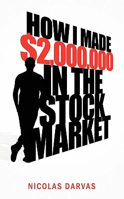 How I Made $2,000,000 in the Stock Market 9781608425495