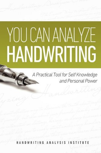 You Can Analyze Handwriting - A Practical Tool for Self-Knowledge and Personal Power 9781608425532
