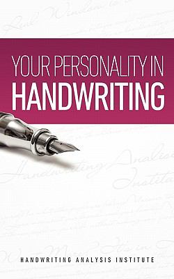 Your Personality in Handwriting (Handwriting Analysis Guide) 9781608425549