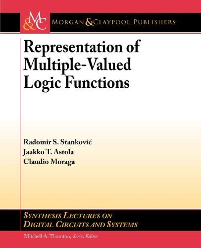 Representation of Multiple-Valued Logic Functions 9781608459421