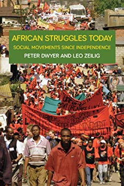 African Struggles Today: Social Movements Since Independence 9781608461202