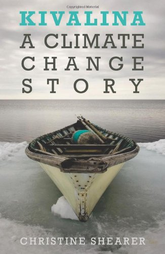 Kivalina: A Climate Change Story 9781608461288