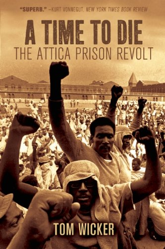 A Time to Die: The Attica Prison Revolt 9781608462155