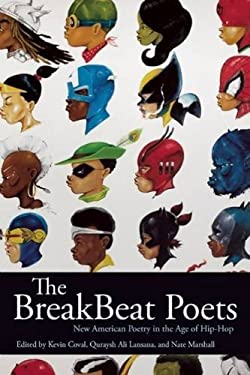 BreakBeat Poets : New American Poetry in the Age of Hip-Hop